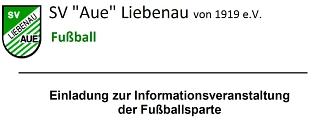 Info Fußball©SV Aue Liebenau von 1919 e.V.
